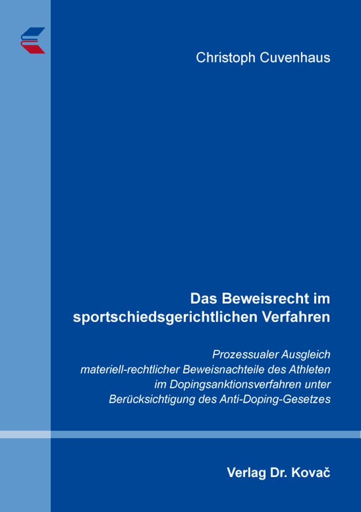 Cover: Das Beweisrecht im sportschiedsgerichtlichen Verfahren