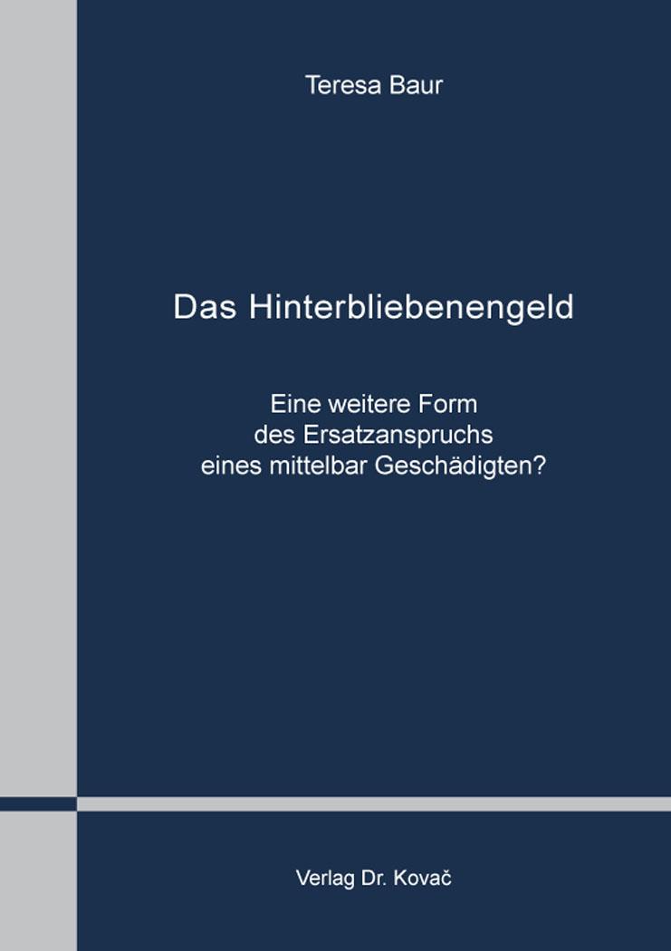 Cover: Das Hinterbliebenengeld