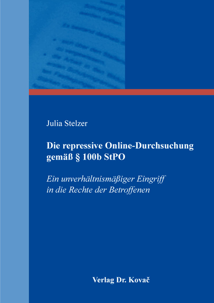Cover: Die repressive Online-Durchsuchung gemäß § 100b StPO