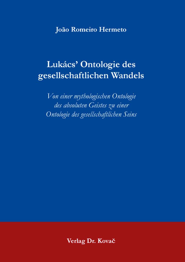 Cover: Lukács' Ontologie des gesellschaftlichen Wandels
