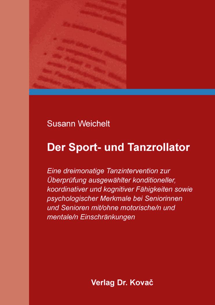 Cover: Der Sport- und Tanzrollator