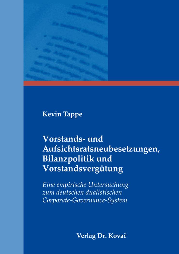 Cover: Vorstands- und Aufsichtsratsneubesetzungen, Bilanzpolitik und Vorstandsvergütung