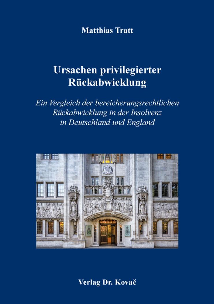 Cover: Ursachen privilegierter Rückabwicklung