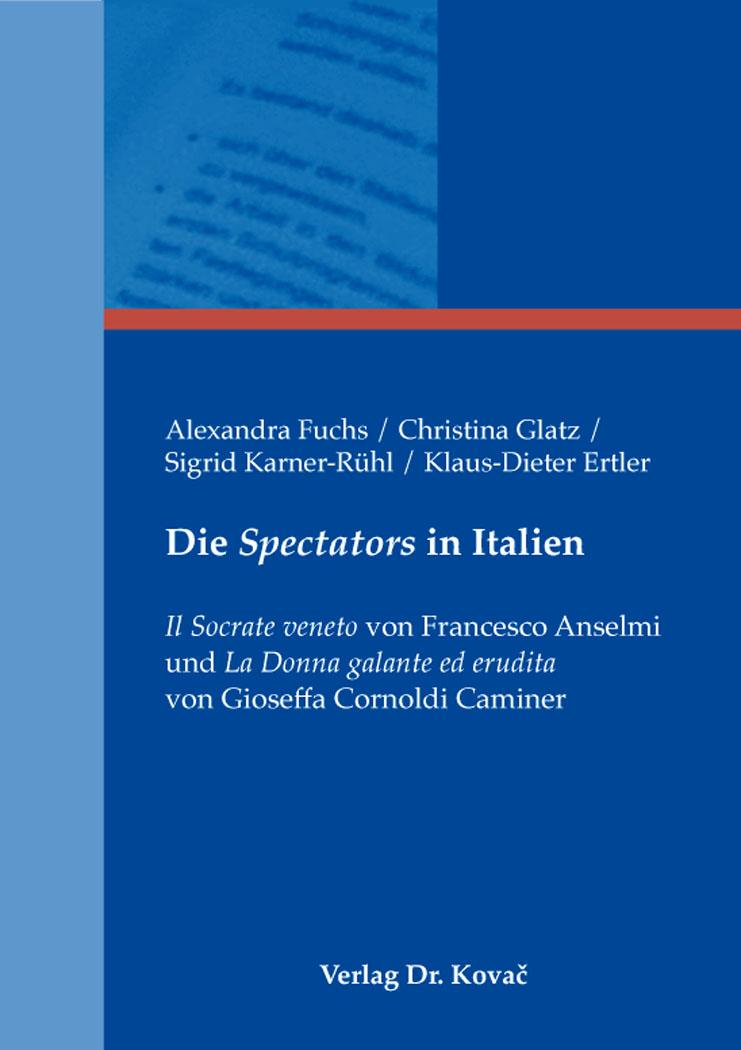 Cover: Die Spectators in Italien