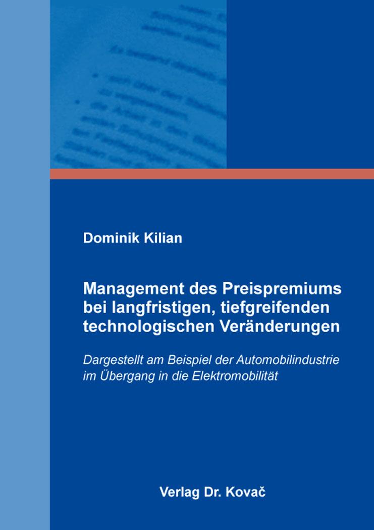Cover: Management des Preispremiums bei langfristigen, tiefgreifenden technologischen Veränderungen