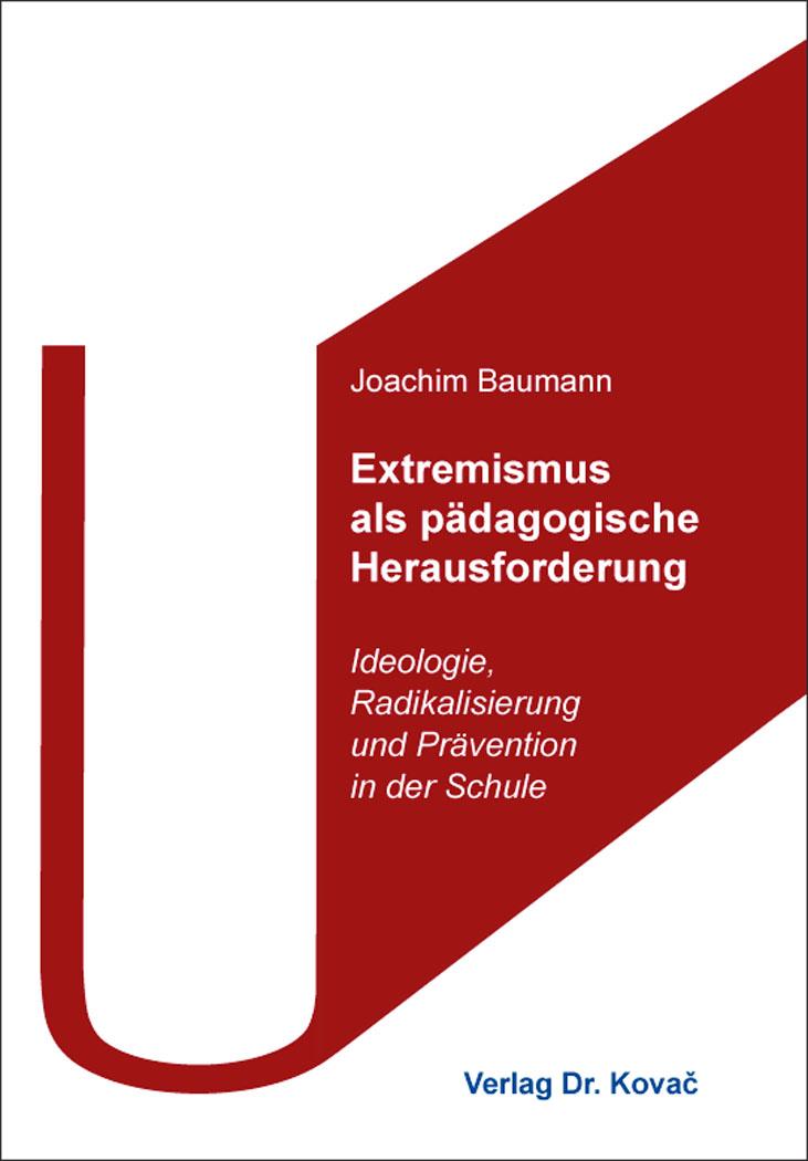 Cover: Extremismus als pädagogische Herausforderung