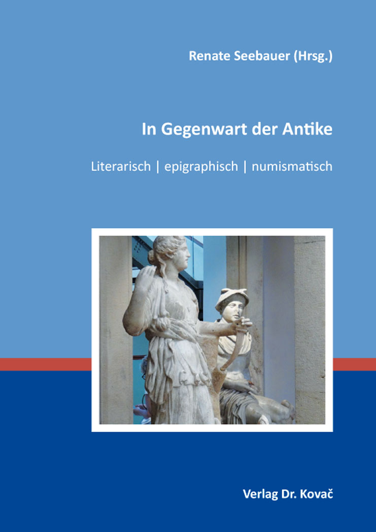 Cover: In Gegenwart der Antike