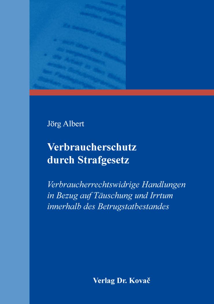 Cover: Verbraucherschutz durch Strafgesetz