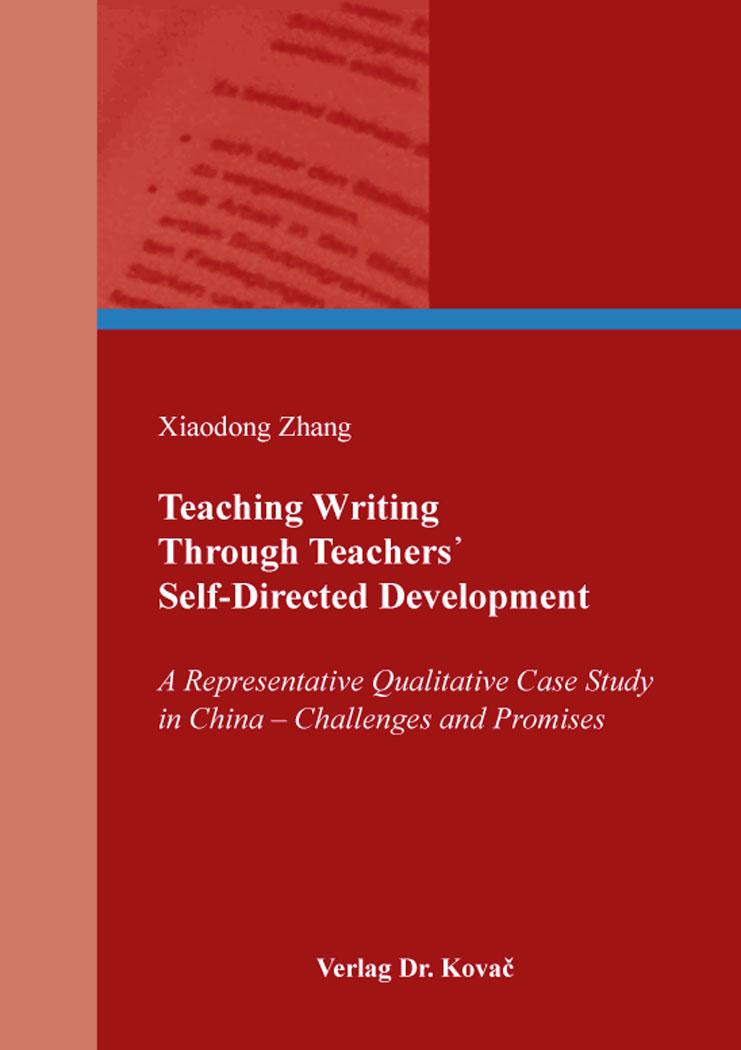 Cover: Teaching Writing Through Teachers᾽ Self-Directed Development