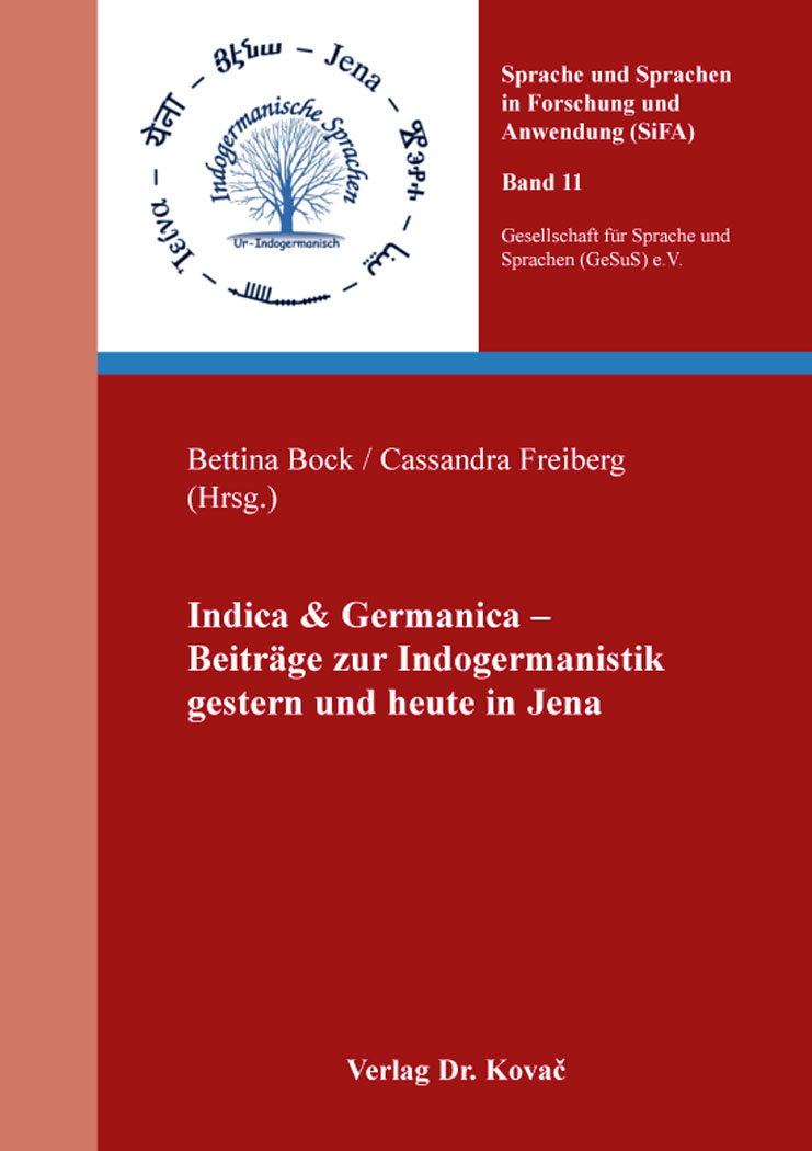 Cover: Indica & Germanica – Beiträge zur Indogermanistik gestern und heute in Jena