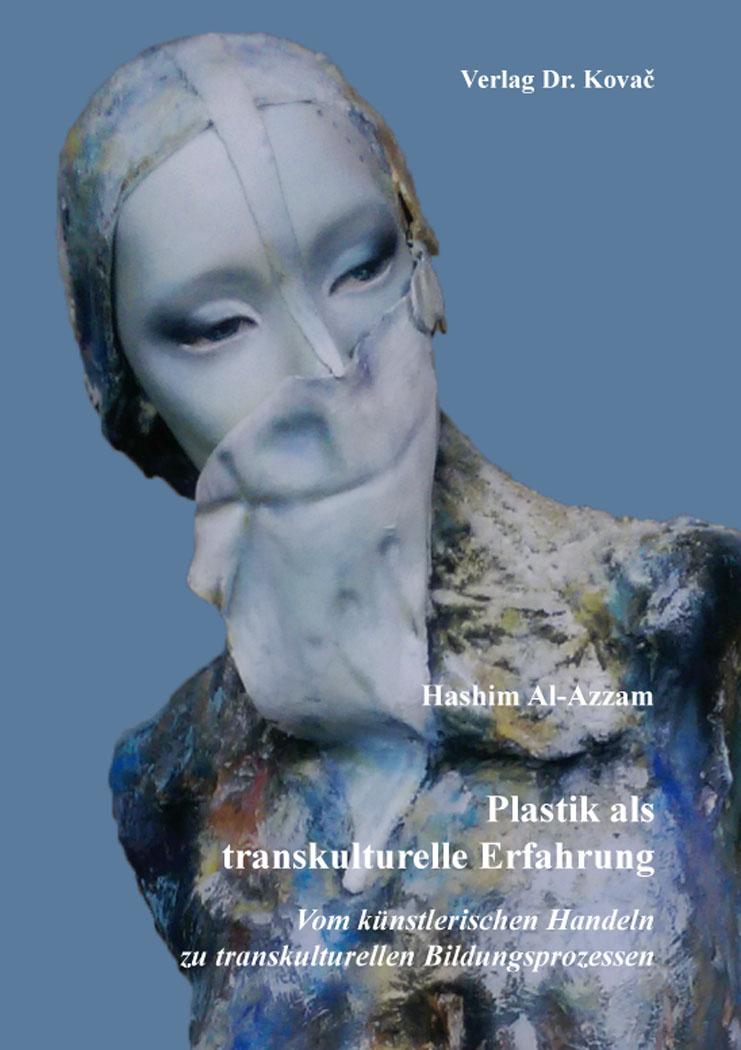Cover: Plastik als transkulturelle Erfahrung