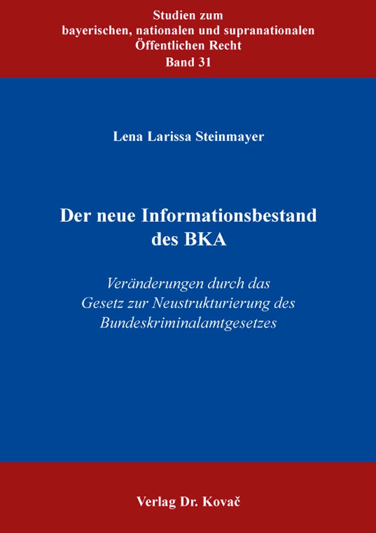 Cover: Der neue Informationsbestand des BKA