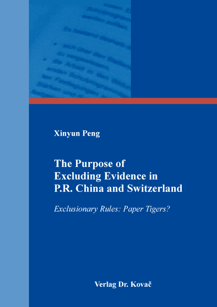 Cover: The Purpose of Excluding Evidence in P.R. China and Switzerland