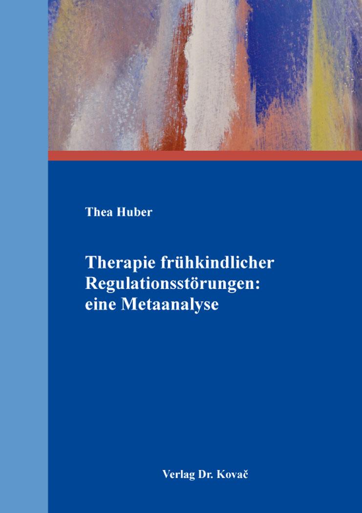 Cover: Therapie frühkindlicher Regulationsstörungen: eine Metaanalyse