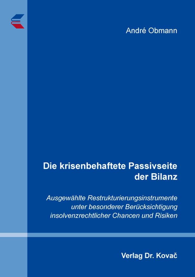 Cover: Die krisenbehaftete Passivseite der Bilanz