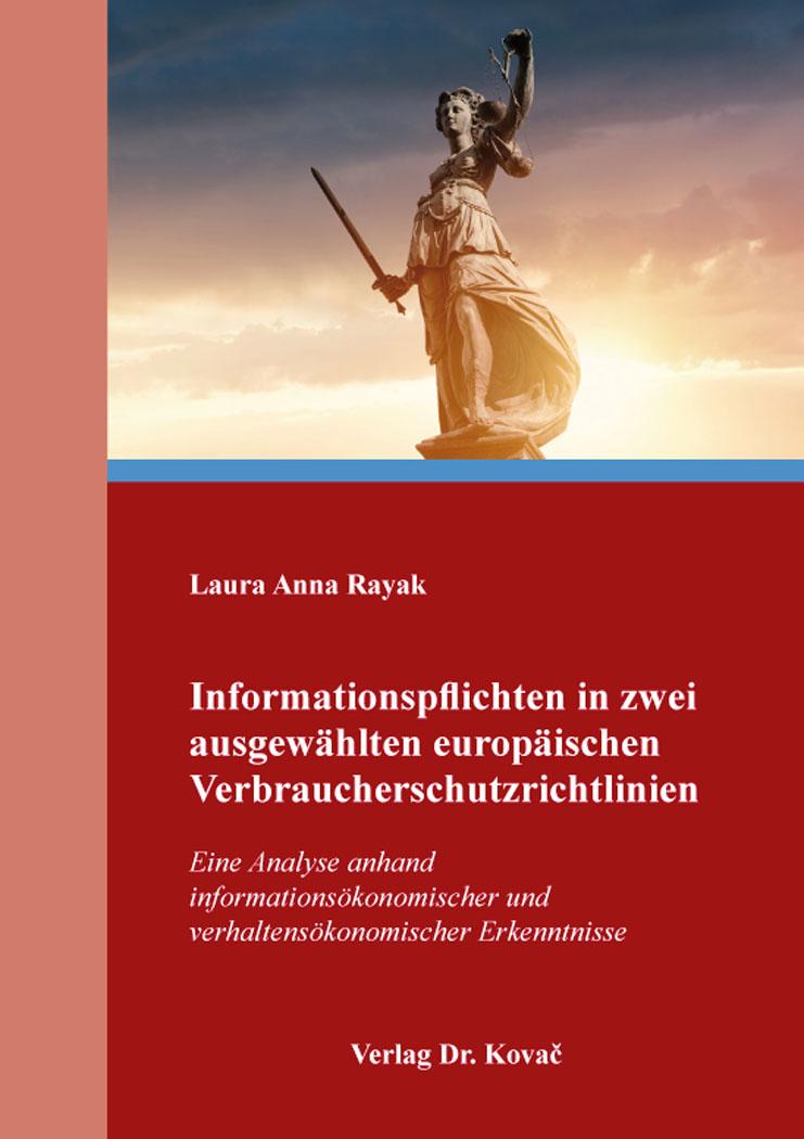 Cover: Informationspflichten in zwei ausgewählten europäischen Verbraucherschutzrichtlinien