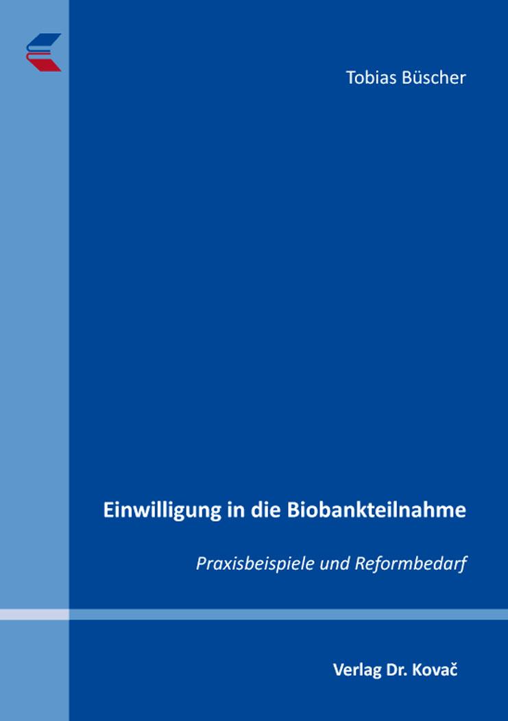 Cover: Einwilligung in die Biobankteilnahme