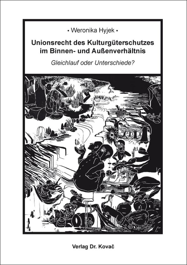 Cover: Unionsrecht des Kulturgüterschutzes im Binnen- und Außenverhältnis