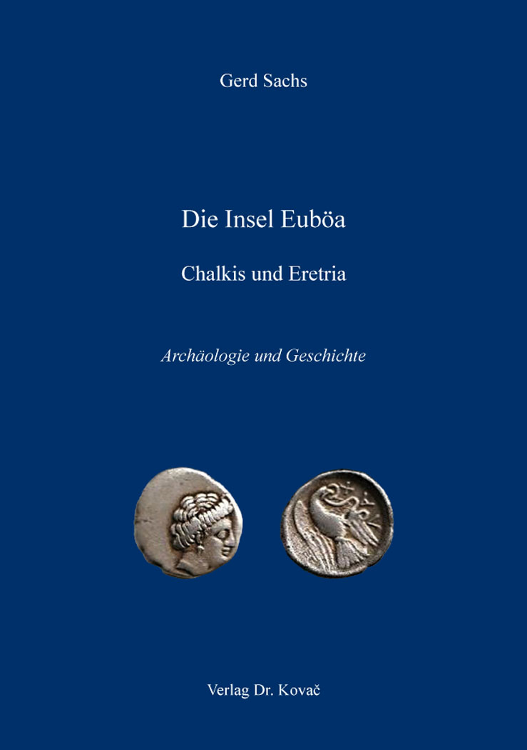 Cover: Die Insel Euböa – Chalkis und Eretria