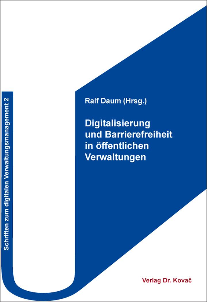 Cover: Digitalisierung und Barrierefreiheit in öffentlichen Verwaltungen
