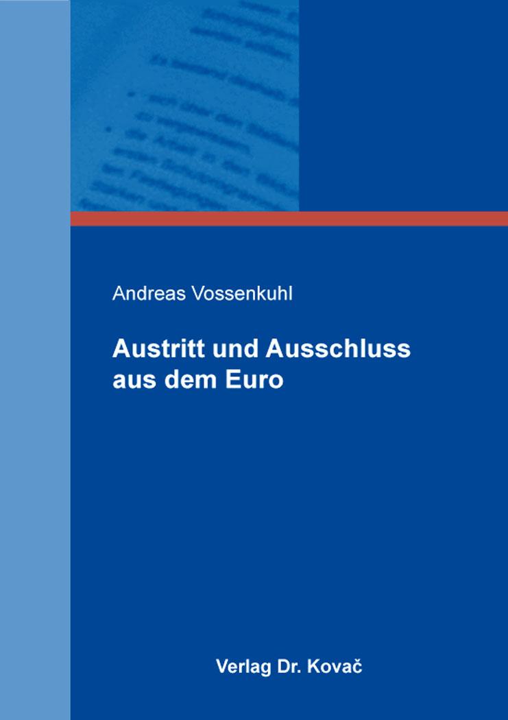 Cover: Austritt und Ausschluss aus dem Euro