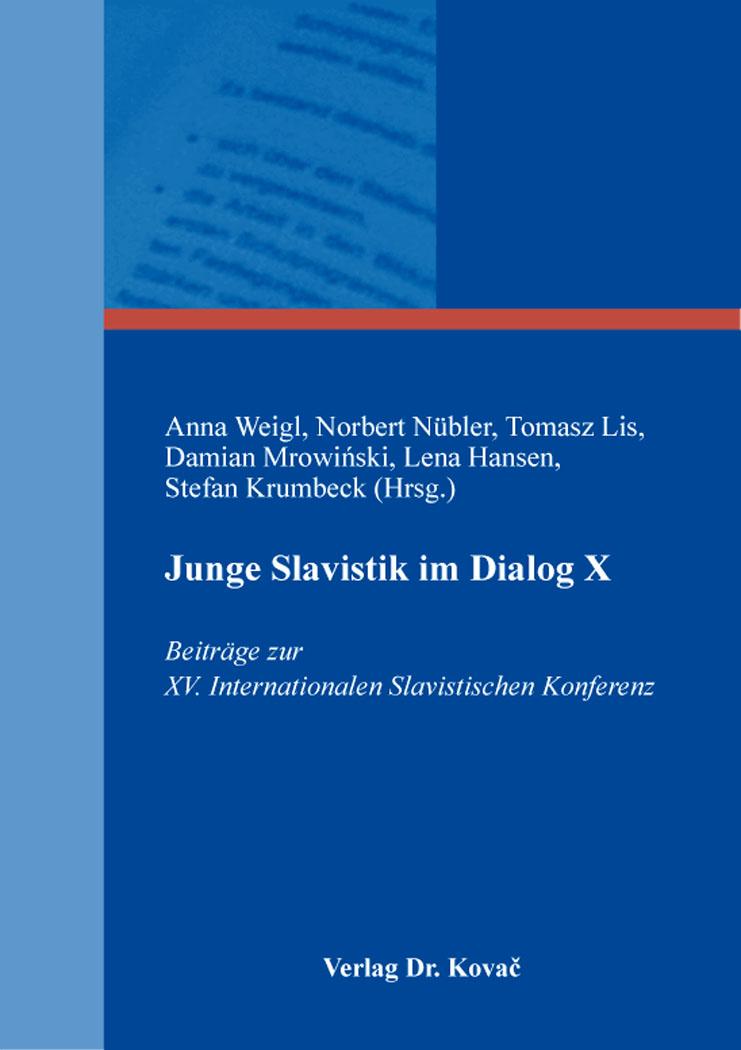 Cover: Junge Slavistik im Dialog X
