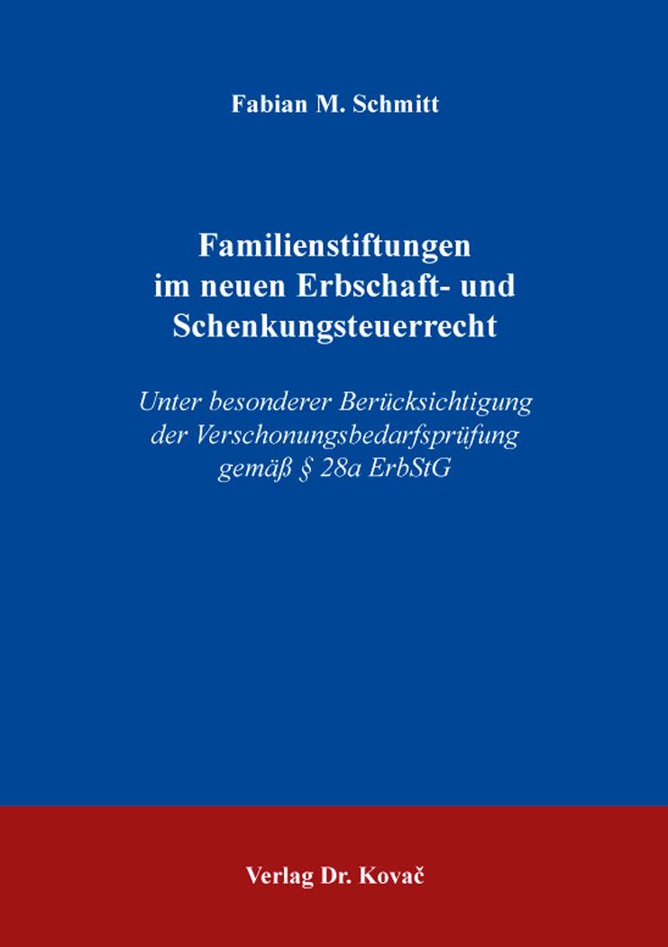 Cover: Familienstiftungen im neuen Erbschaft- und Schenkungsteuerrecht
