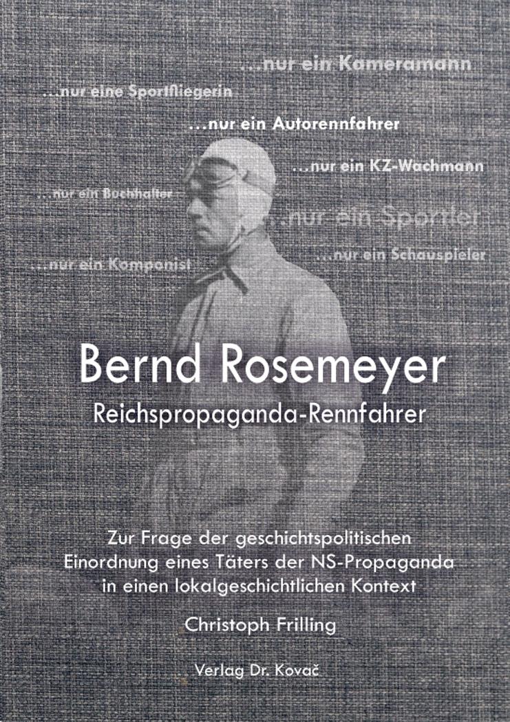 Cover: Bernd Rosemeyer – Reichspropaganda-Rennfahrer