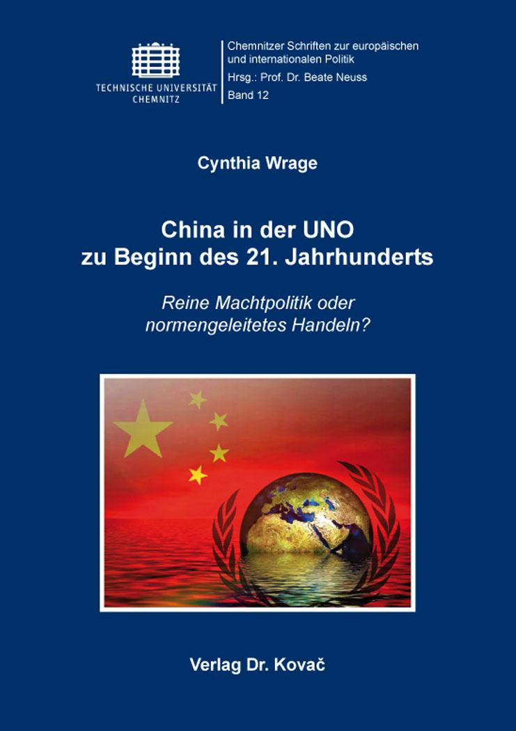 Cover: China in der UNO zu Beginn des 21.Jahrhunderts