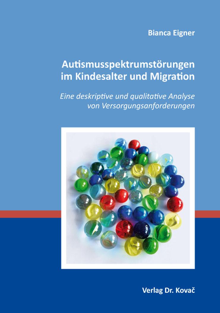 Cover: Autismusspektrumstörungen im Kindesalter und Migration