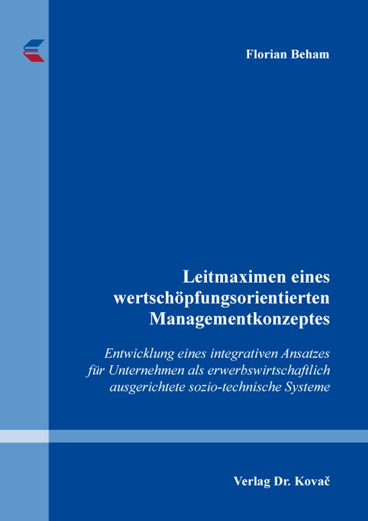 Cover: Leitmaximen eines wertschöpfungsorientierten Managementkonzeptes