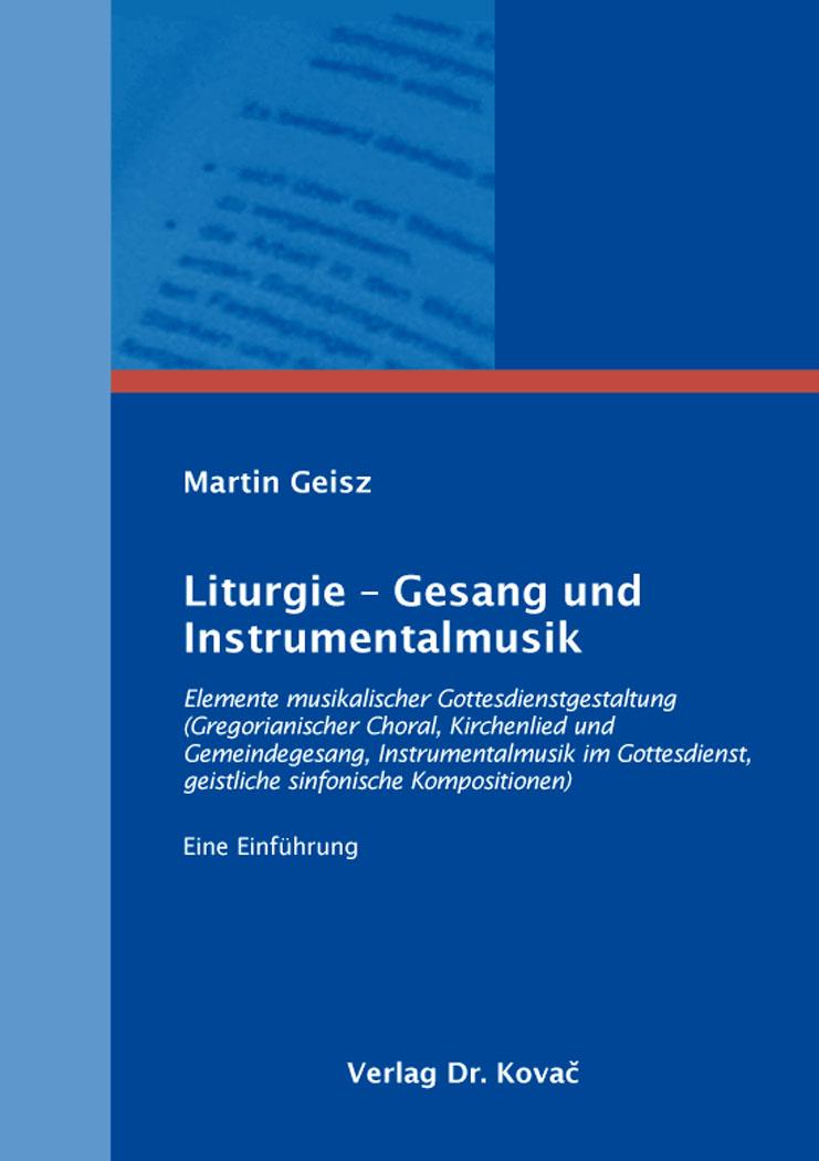 Cover: Liturgie – Gesang und Instrumentalmusik