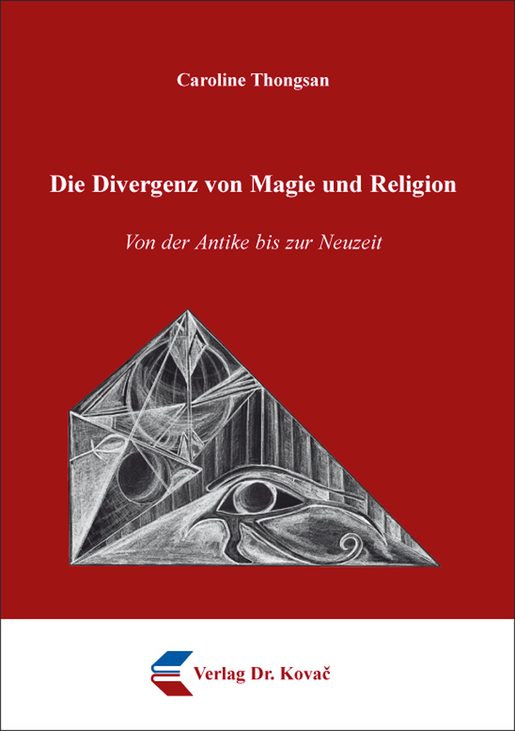 Cover: Die Divergenz von Magie und Religion