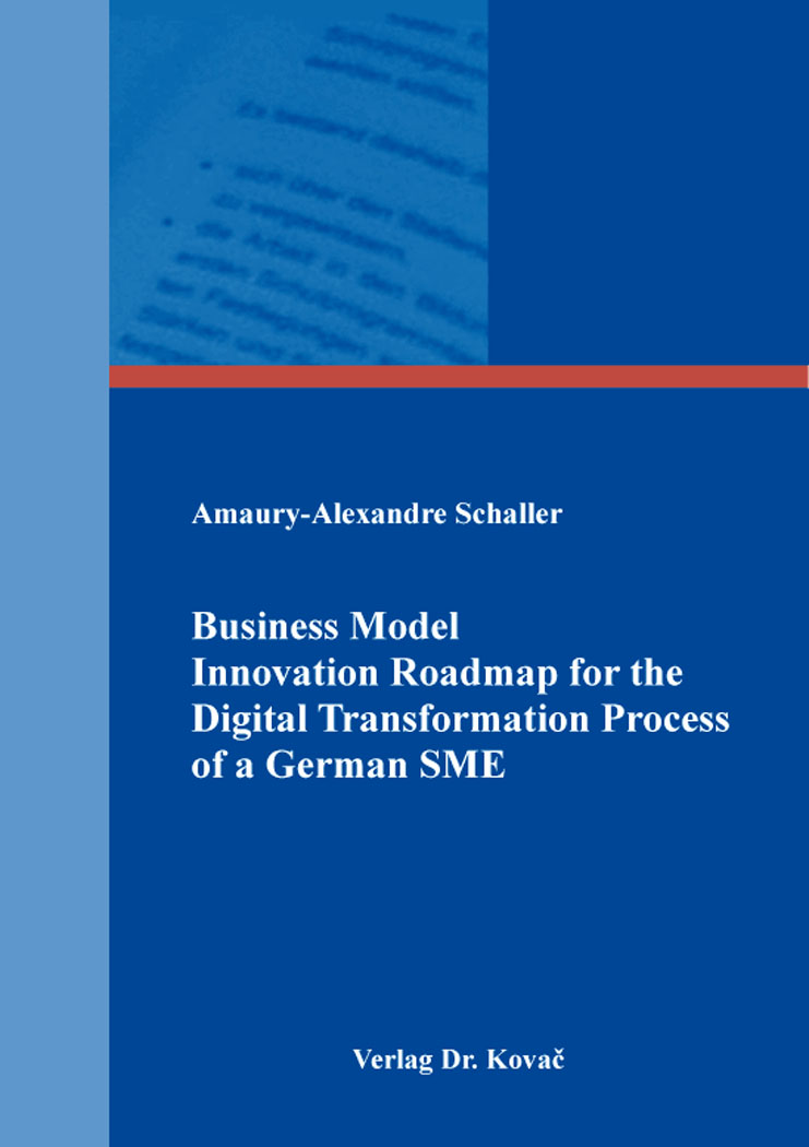 Cover: Business Model Innovation Roadmap for the Digital Transformation Process of a German SME