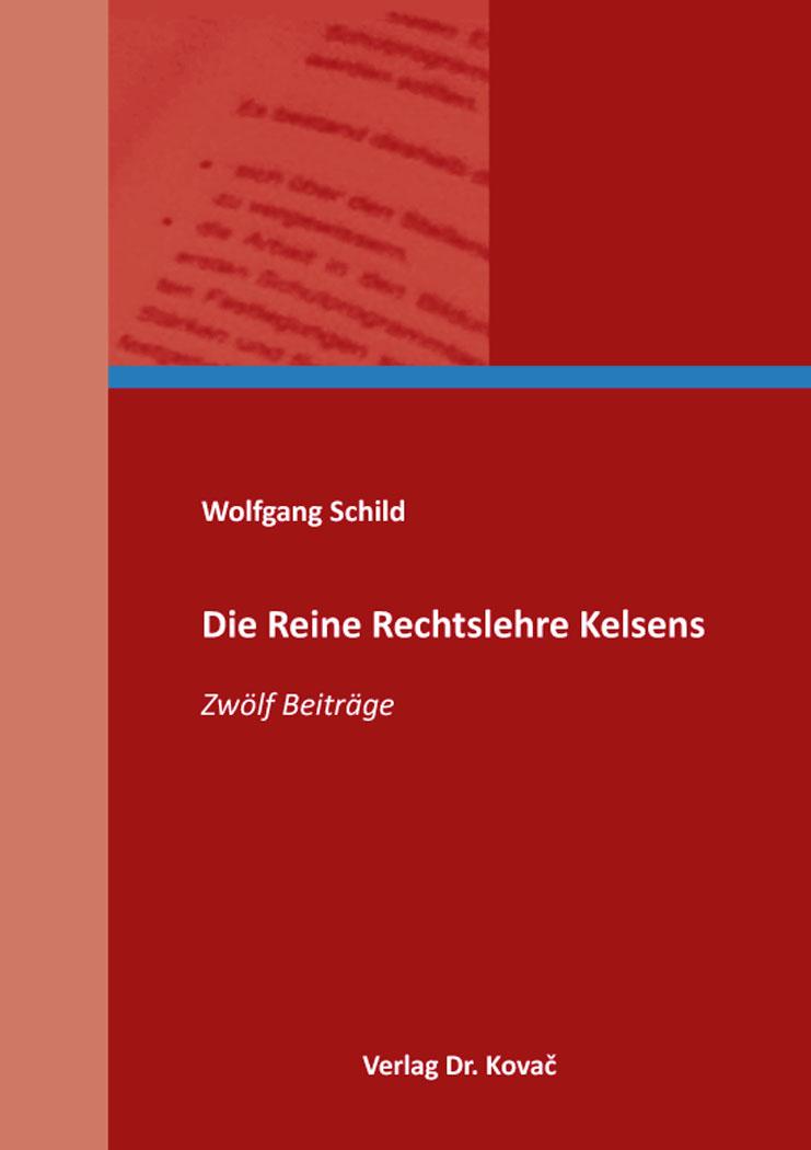 Cover: Die Reine Rechtslehre Kelsens