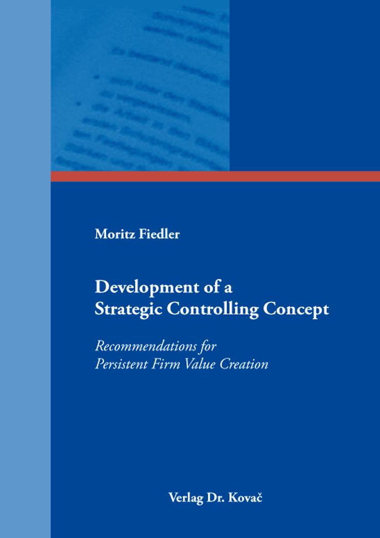 Cover: Development of a Strategic Controlling Concept