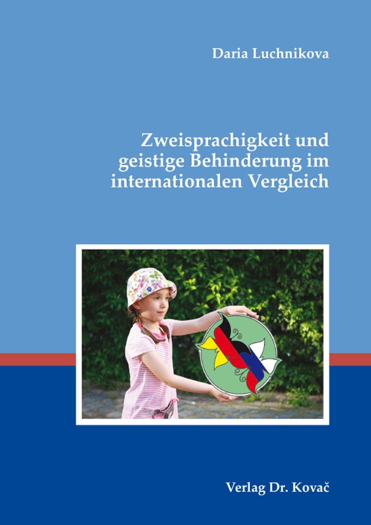 Cover: Zweisprachigkeit und geistige Behinderung im internationalen Vergleich