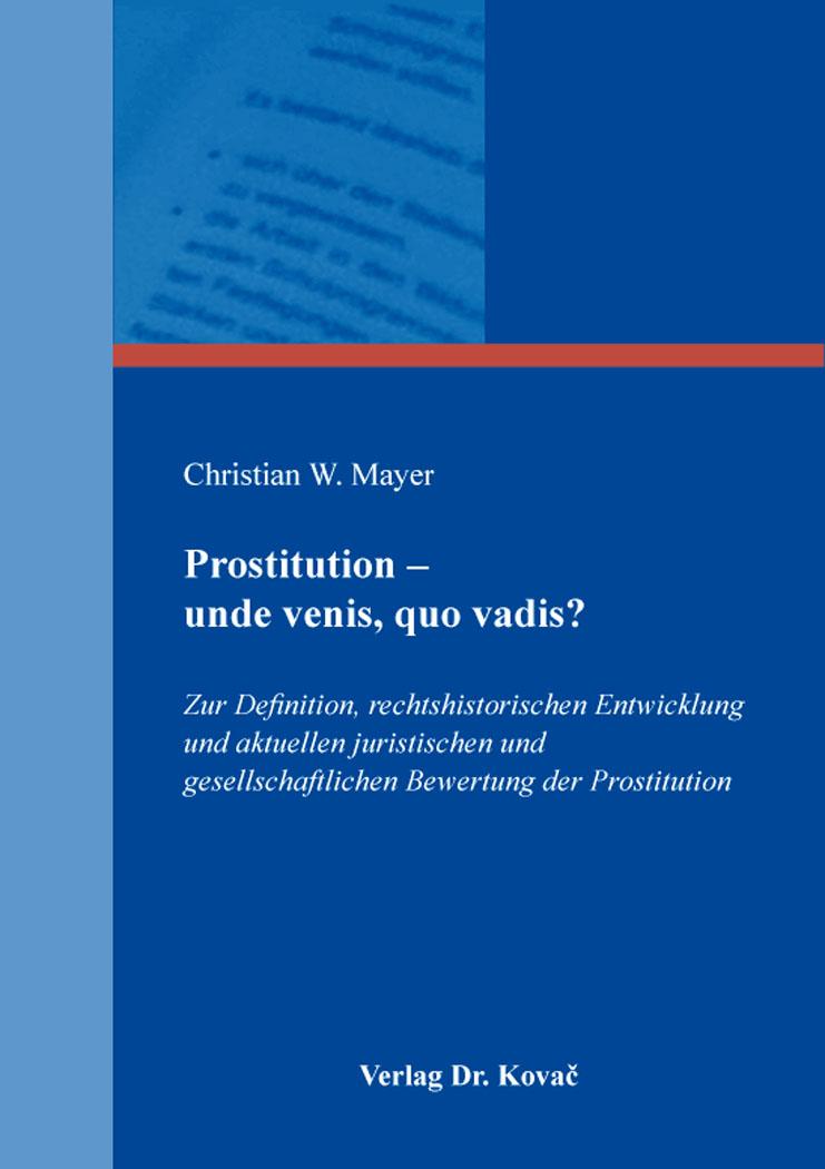 Cover: Prostitution – unde venis, quo vadis?