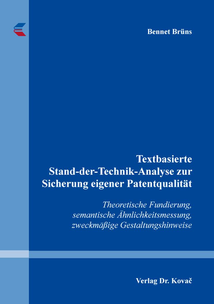 Cover: Textbasierte Stand-der-Technik-Analyse zur Sicherung eigener Patentqualität