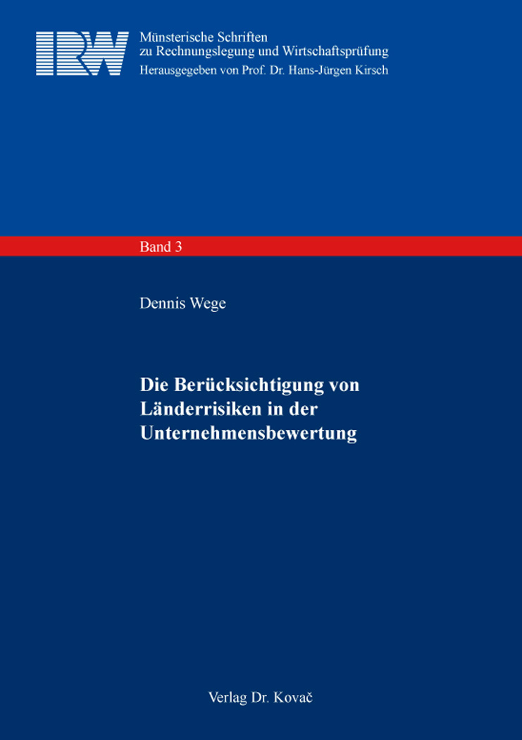 Cover: Die Berücksichtigung von Länderrisiken in der Unternehmensbewertung