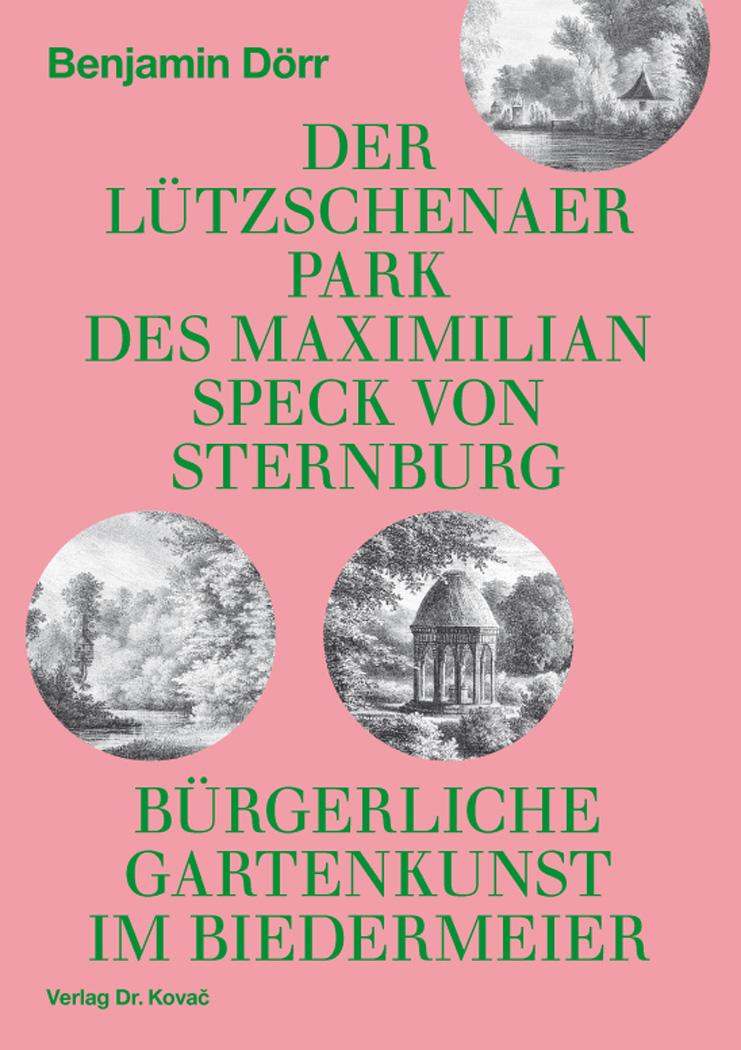 Cover: Der Lützschenaer Park des Maximilian Speck von Sternburg