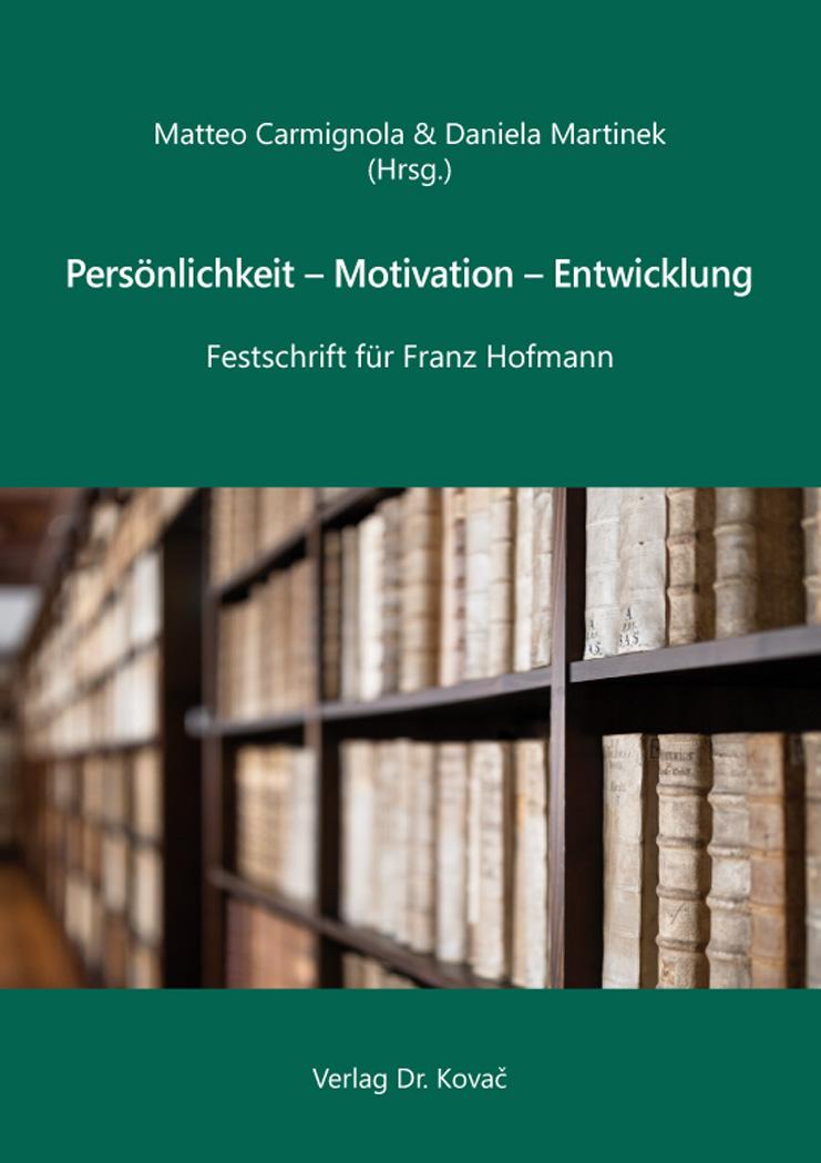 Cover: Persönlichkeit – Motivation – Entwicklung