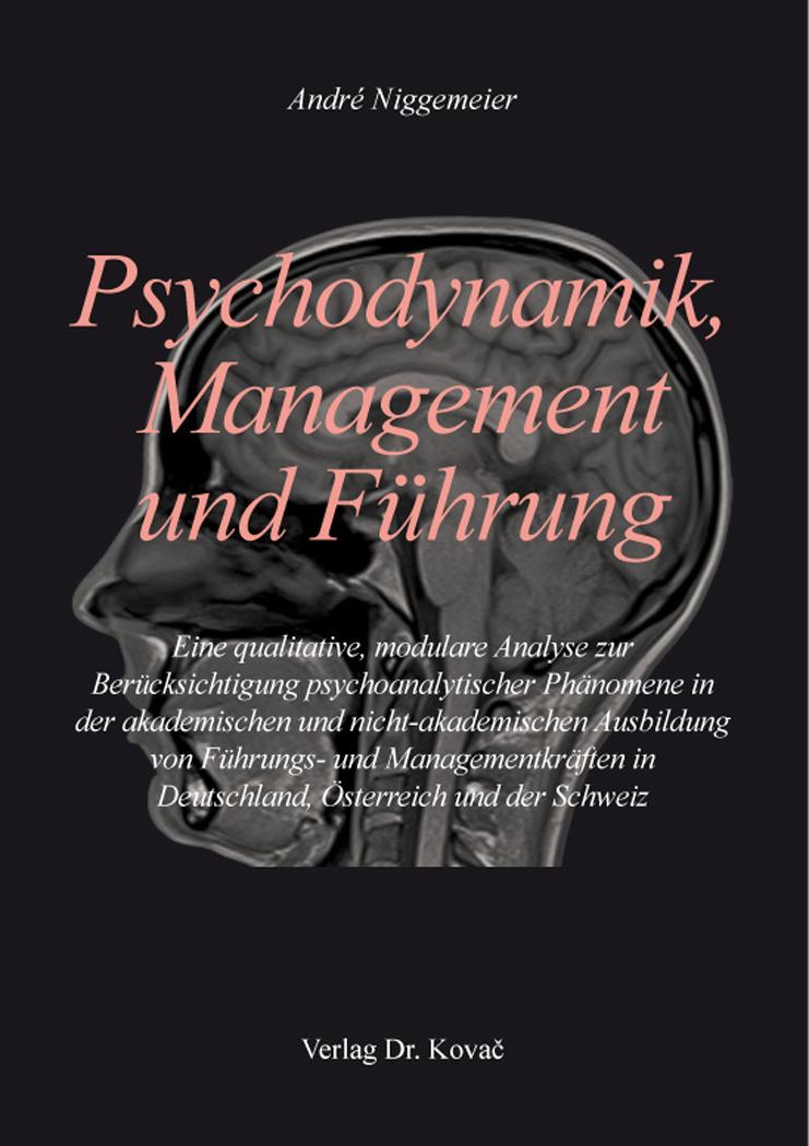 Cover: Psychodynamik, Management und Führung