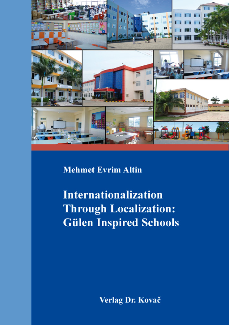 Cover: Internationalization Through Localization: Gülen Inspired Schools