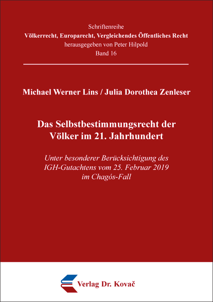 Cover: Das Selbstbestimmungsrecht der Völker im 21. Jahrhundert