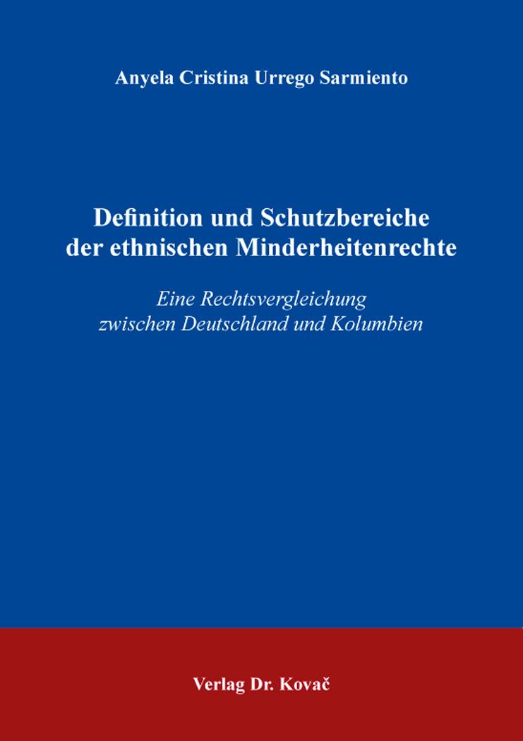 Cover: Definition und Schutzbereiche der ethnischen Minderheitenrechte