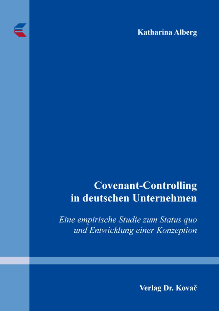 Cover: Covenant-Controlling in deutschen Unternehmen