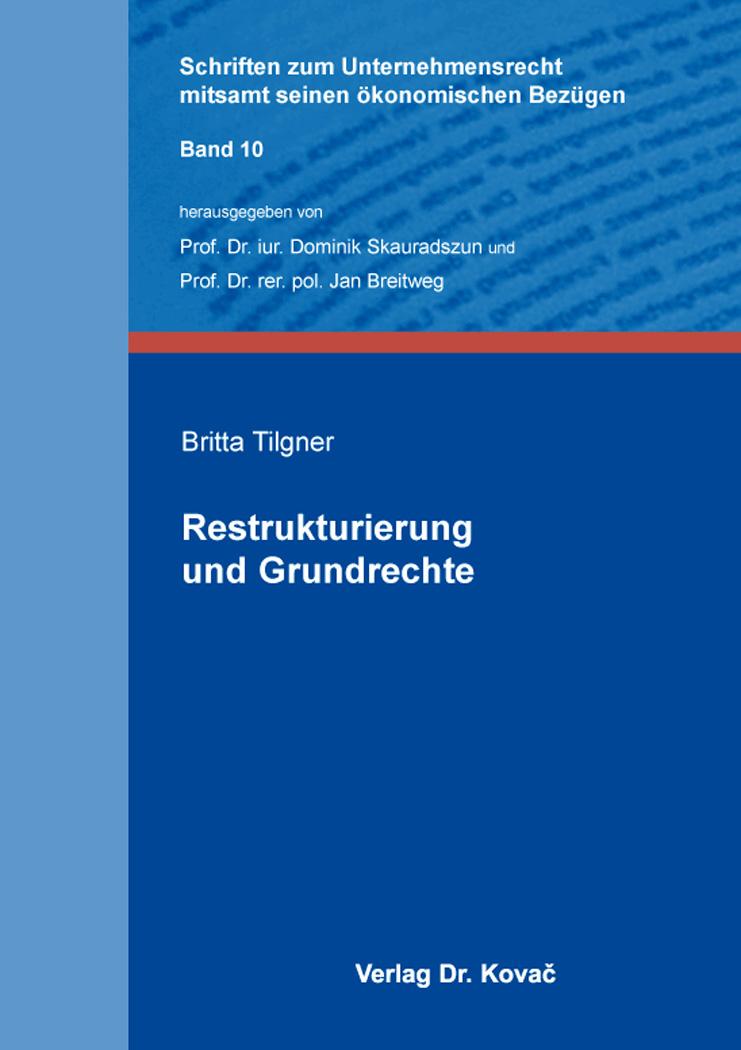 Cover: Restrukturierung und Grundrechte