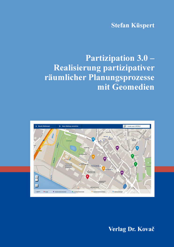 Cover: Partizipation 3.0 – Realisierung partizipativer räumlicher Planungsprozesse mit Geomedien