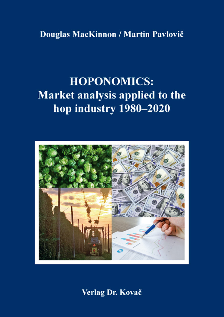 Cover: HOPONOMICS: Market analysis applied to the hop industry 1980–2020